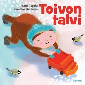 Katri Tapola & Karoliina Pertamo: Toivon talvi