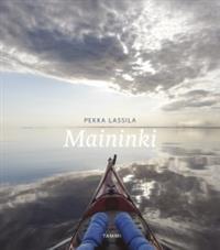 Pekka Lassila: Maininki